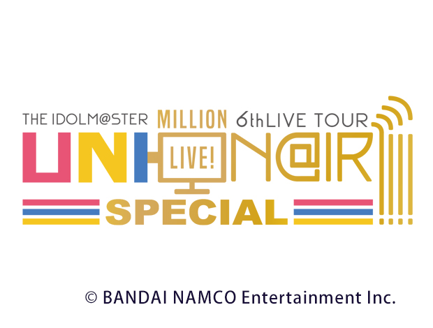 THE IDOLM@STER MILLION LIVE! 6thLIVE UNI-ON@IR!!!! SPECIAL